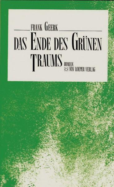 Geerk: Das Ende des grünen Traums