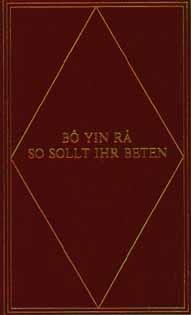 Bô Yin Râ: So sollt ihr beten