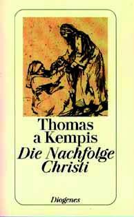 Thomas a Kempis: Die Nachfolge Christi