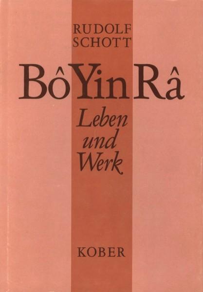 Schott: Bô Yin Râ - Leben und Werk