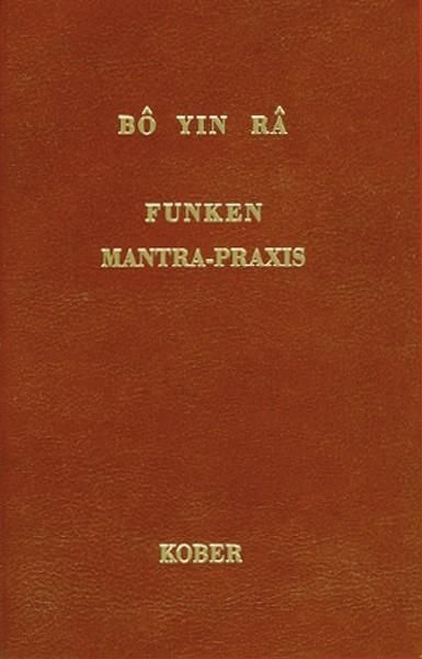 Bô Yin Râ: Funken - Mantra Praxis