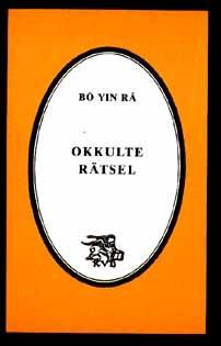 Bô Yin Râ: Okkulte Rätsel