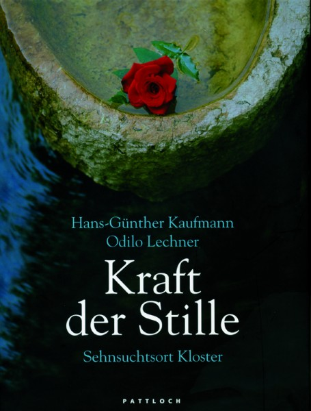 Kaufmann/Lechner: Kraft der Stille