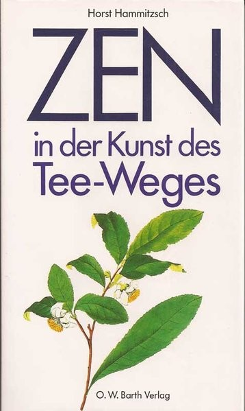 Hammitzsch: Zen in der Kunst des Tee-Weges
