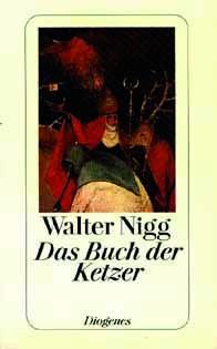 Nigg: Das Buch der Ketzer