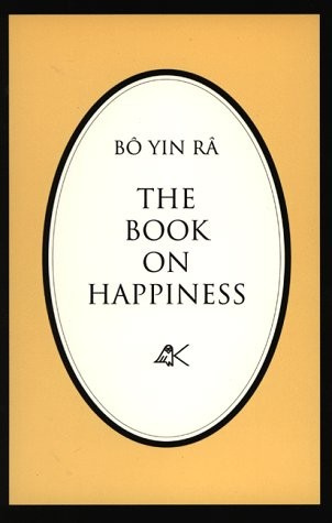 Bô Yin Râ: The Book on Happiness