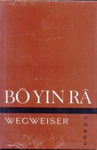 Bô Yin Râ: Wegweiser