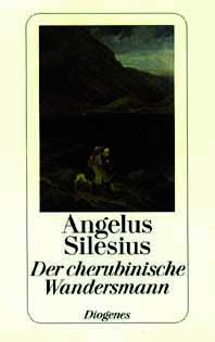 Angelus Silesius: Der cherubinische Wandersmann