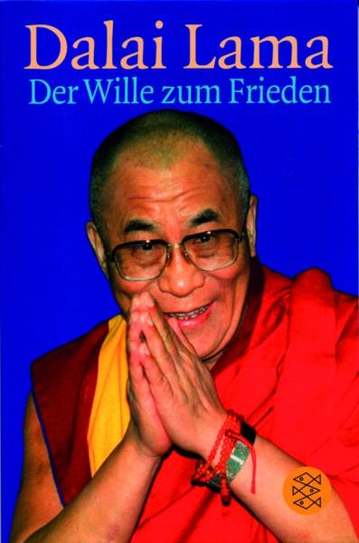 Dalai Lama: Der Wille zum Frieden