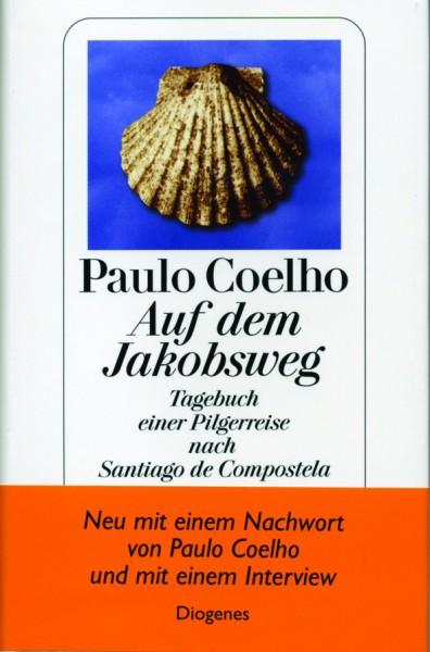 Paulo Coelho: Auf dem Jakobsweg