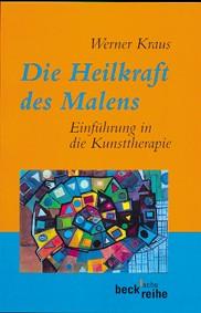 Werner Kraus: Die Heilkraft des Malens